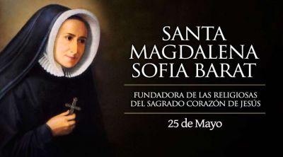 Hoy es fiesta de Santa Magdalena Sofía Barat, la que intentó restaurar Francia
