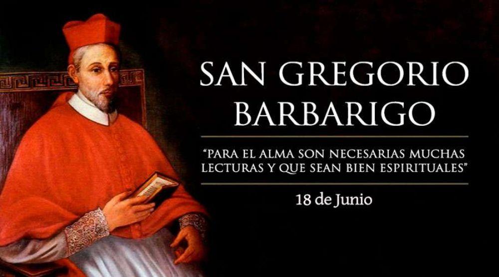 Hoy es fiesta de San Gregorio Barbarigo, cardenal y diplomático