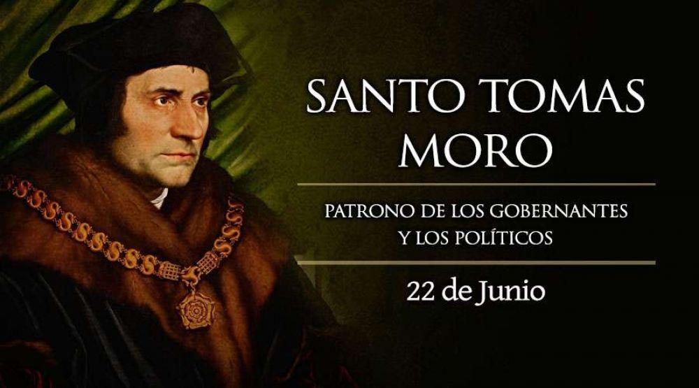 Hoy es la fiesta de Santo Tomás Moro, patrono de los gobernantes y los políticos