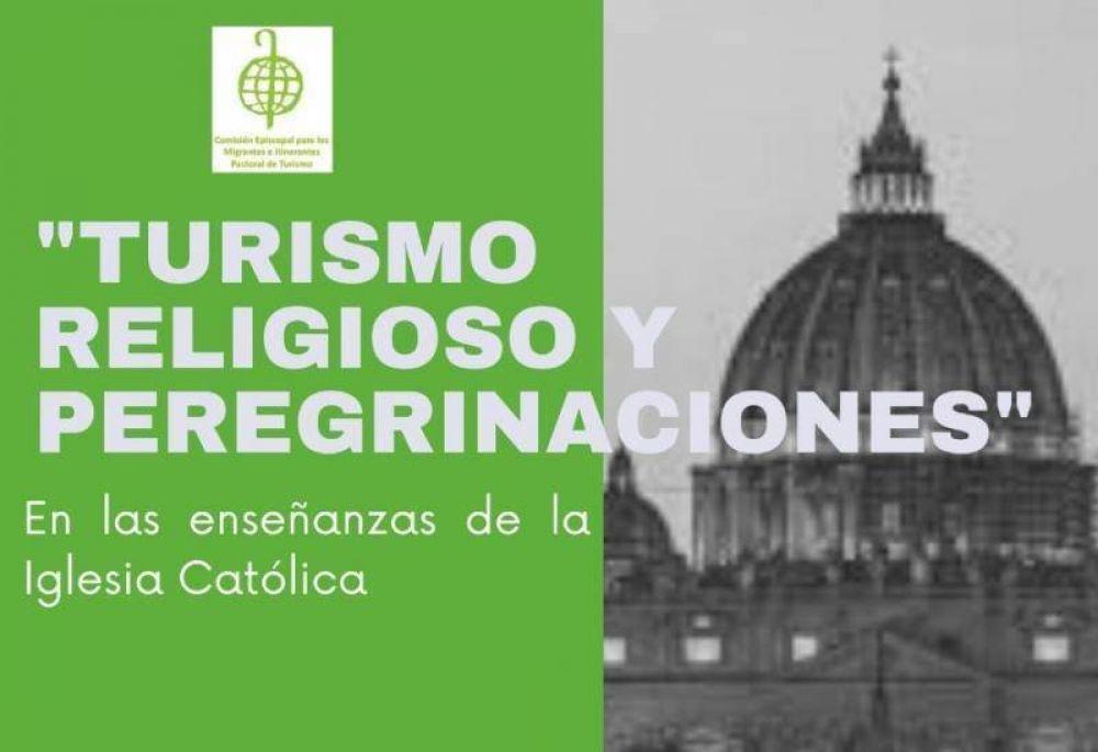 """""""Turismo religioso y peregrinaciones, en el pensamiento de la iglesia católica"""