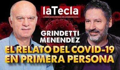 Grindetti-Menéndez: el relato del Covid en primera persona