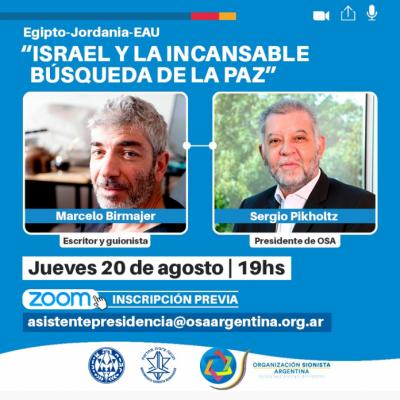 Conferencia de Marcelo Birmajer y Sergio Pikholtz el jueves a las 19hs: «Israel y la incansable búsqueda de la paz»