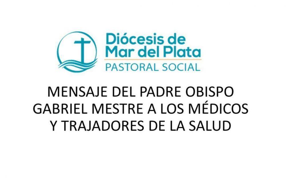 Saludo de Monseñor Mestre a los médicos y personal de salud