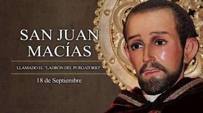 "Hoy la Iglesia celebra a San Juan Macías, el portero ""ladrón del purgatorio"""