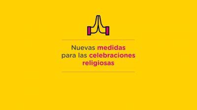 Se habilitan las celebraciones religiosas en los templos con capacidad máxima
