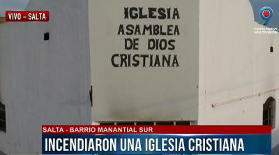 Sin escrúpulos, incendiaron una iglesia cristiana en B° Manantial Sur