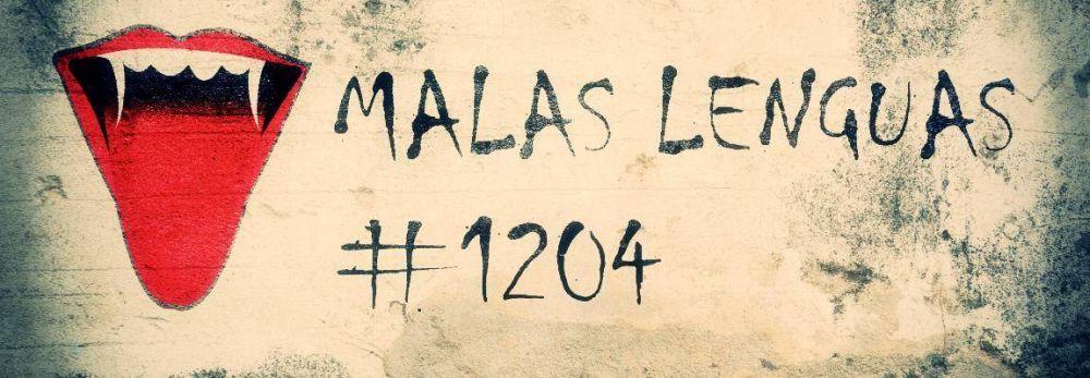 Malas lenguas 1204