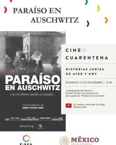 La DAIA y la Embajada de México presentan el documental: «Paraíso en Auschwitz»