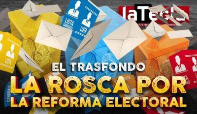 La rosca por la reforma electoral
