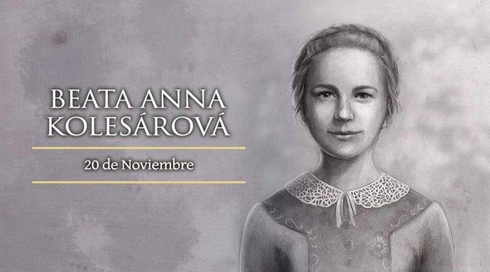 Hoy la Iglesia celebra a la Beata Anna Kolesárová