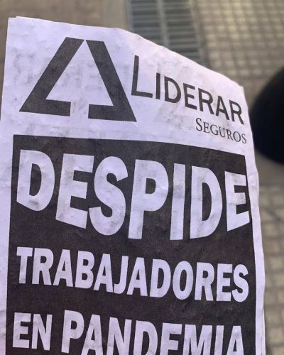 Denuncian a la empresa LIDERAR Seguros por el despido de 70 trabajadores en plena pandemia