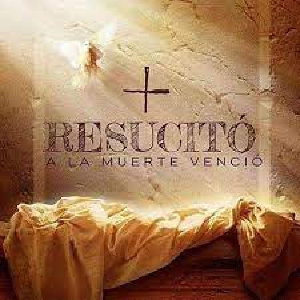 Pascua: el motivo de nuestra esperanza