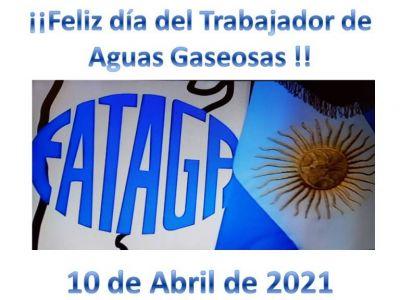 """El saludo de FATAGA/SUTIAGA // 10 de Abril """"día del Trabajador de Aguas Gaseosas"""""""