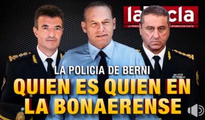 La Policía de Berni: quién es quién en la Bonaerense