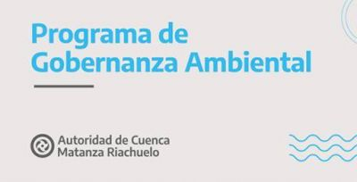 ACUMAR presentó el Programa de Gobernanza Ambiental para la Cuenca
