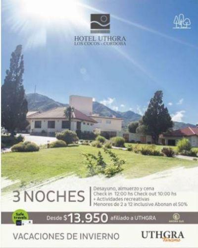 Minivacaciones de invierno en el hotel Los Cocos de la UTHGRA