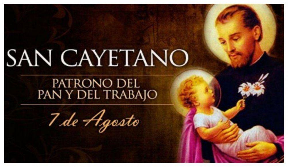 Todo agosto, será el mes de San Cayetano