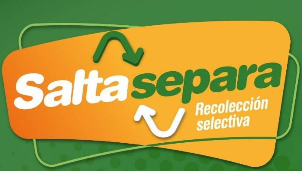 Salta Separa, desde mañana martes comienza la clasificación de residuos secos en toda la ciudad