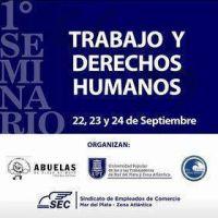 """Se lanza la primera edición del Seminario de """"Trabajo y Derechos Humanos"""", que contará con la participación de Estela de Carlotto"""