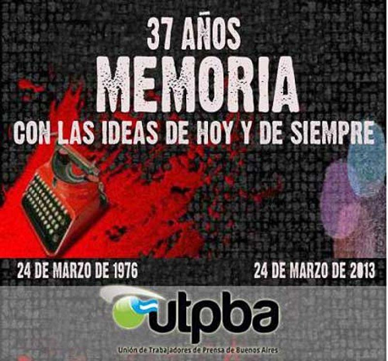 La UTPBA, a 37 a�os del golpe genocida