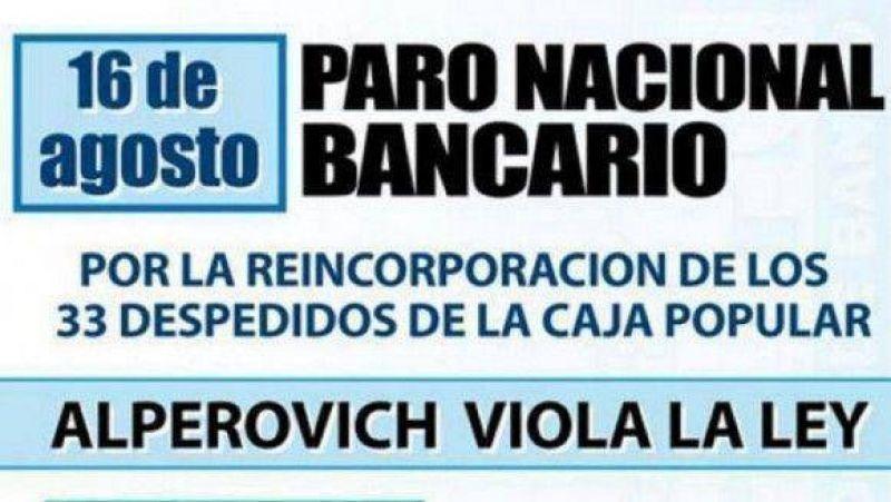 Ratificaron el paro bancario del viernes por los despidos en la Caja