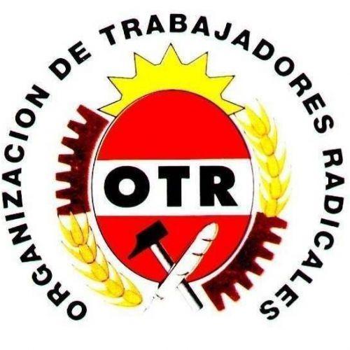 Organización de Trabajadores Radicales (OTR)