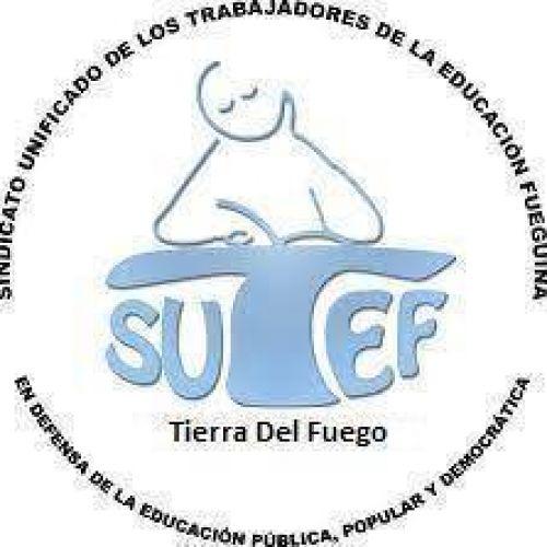 Sindicato Unificado de Trabajadores de la Educación Fueguina (SUTEF)